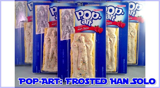 アメリカで大人気のポップタルトとハン・ソロを組み合わせたポップアート