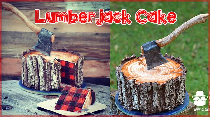 まるで本物の切り株と斧!ケーキ職人が手掛けた木こりのケーキ!