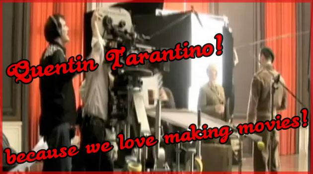タランティーノ監督が映画を取り直すときの掛け声が素敵過ぎる!