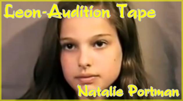 12歳のナタリー・ポートマンの貴重なLeonオーディション映像