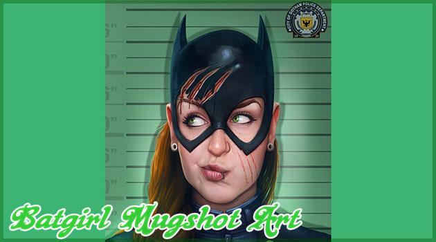バットガールのマグショットがゴッサム市警から公開された!?